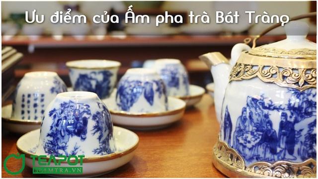 Ưu điểm của ấm pha trà Bát Tràng